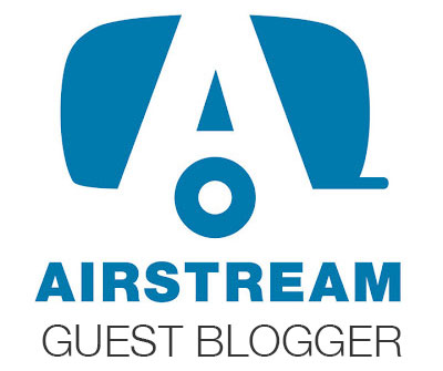 AIRSTREAM Guest Blogger